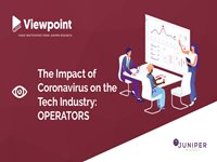 Viewpoint: The Impact of the Coronavirus on the Technology Industry - Operators