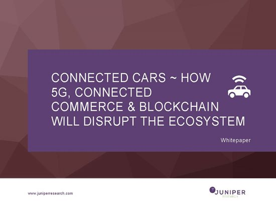Connected Cars: How 5G, Connected Commerce & Blockchain will disrupt the Ecosystem Cover Page