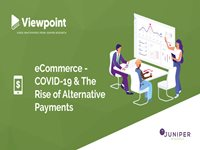 eCommerce - COVID-19 & The Rise of Alternative Payments