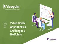 Viewpoint: Virtual Cards - Opportunities, Challenges & the Future