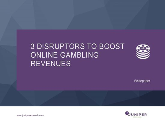 3 Disruptors to Boost Online Gambling Revenues Cover Page