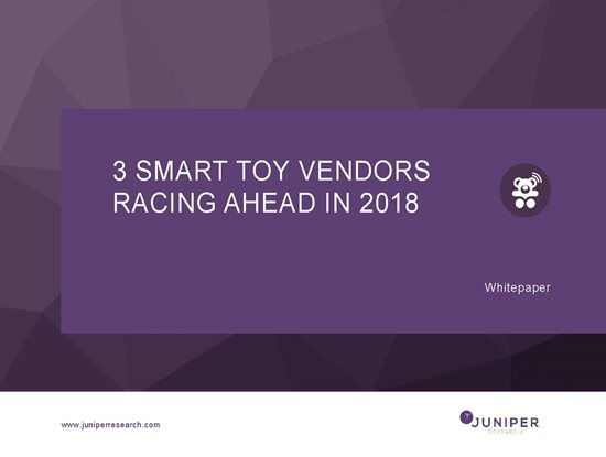 3 Smart Toy Vendors Racing Ahead in 2018 Cover Page
