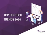 Top Ten Tech Trends 2020 - Juniper Research