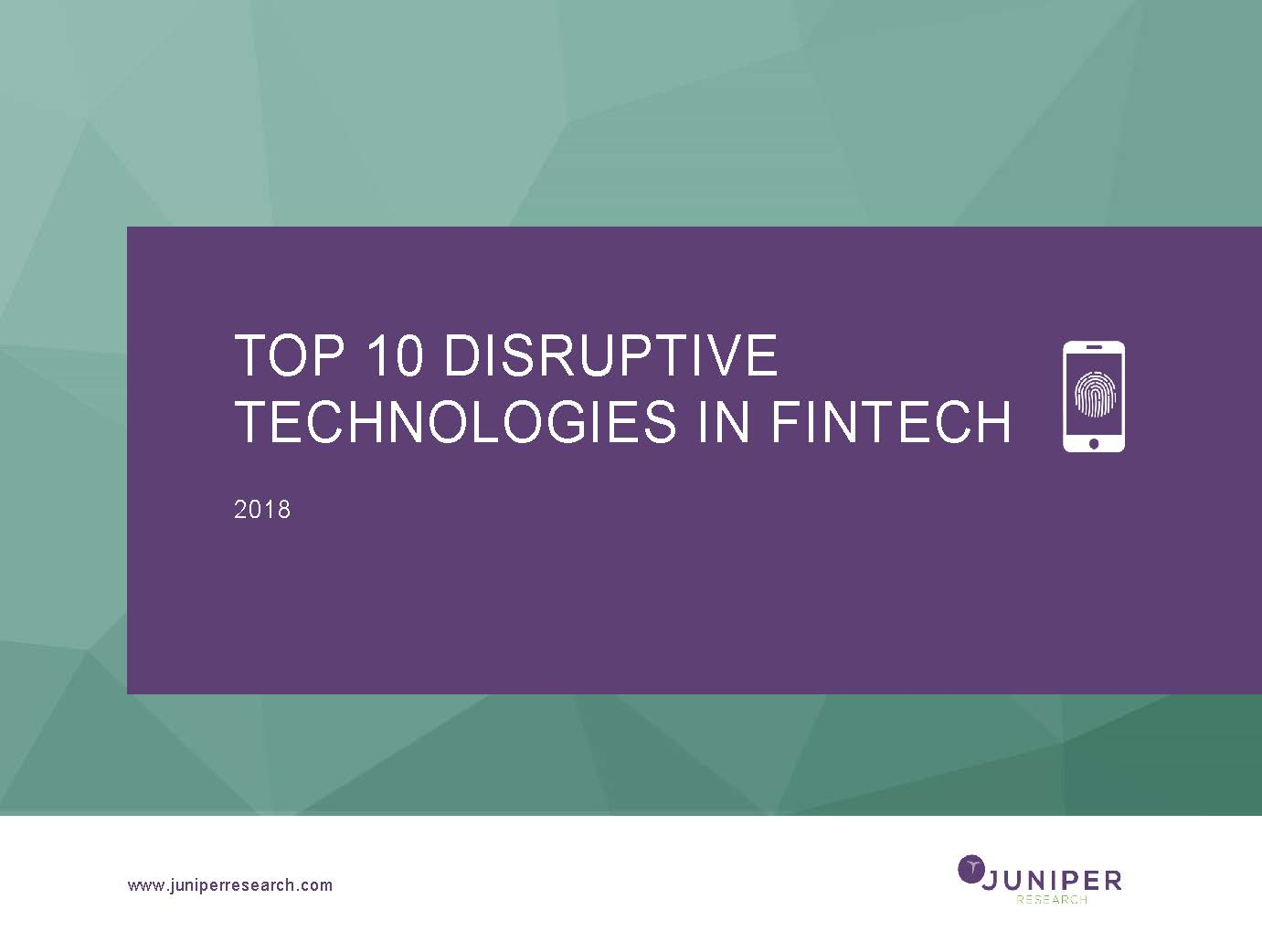 Top 10 Disruptive Technologies in Fintech