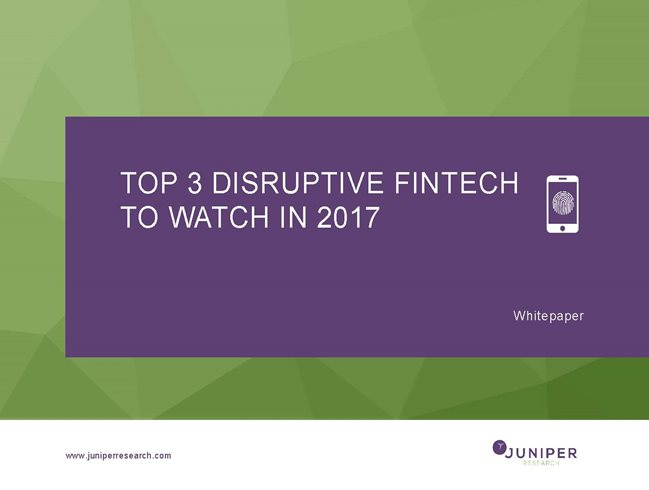 Top 3 Disruptive Fintech to Watch in 2017 whitepaper cover