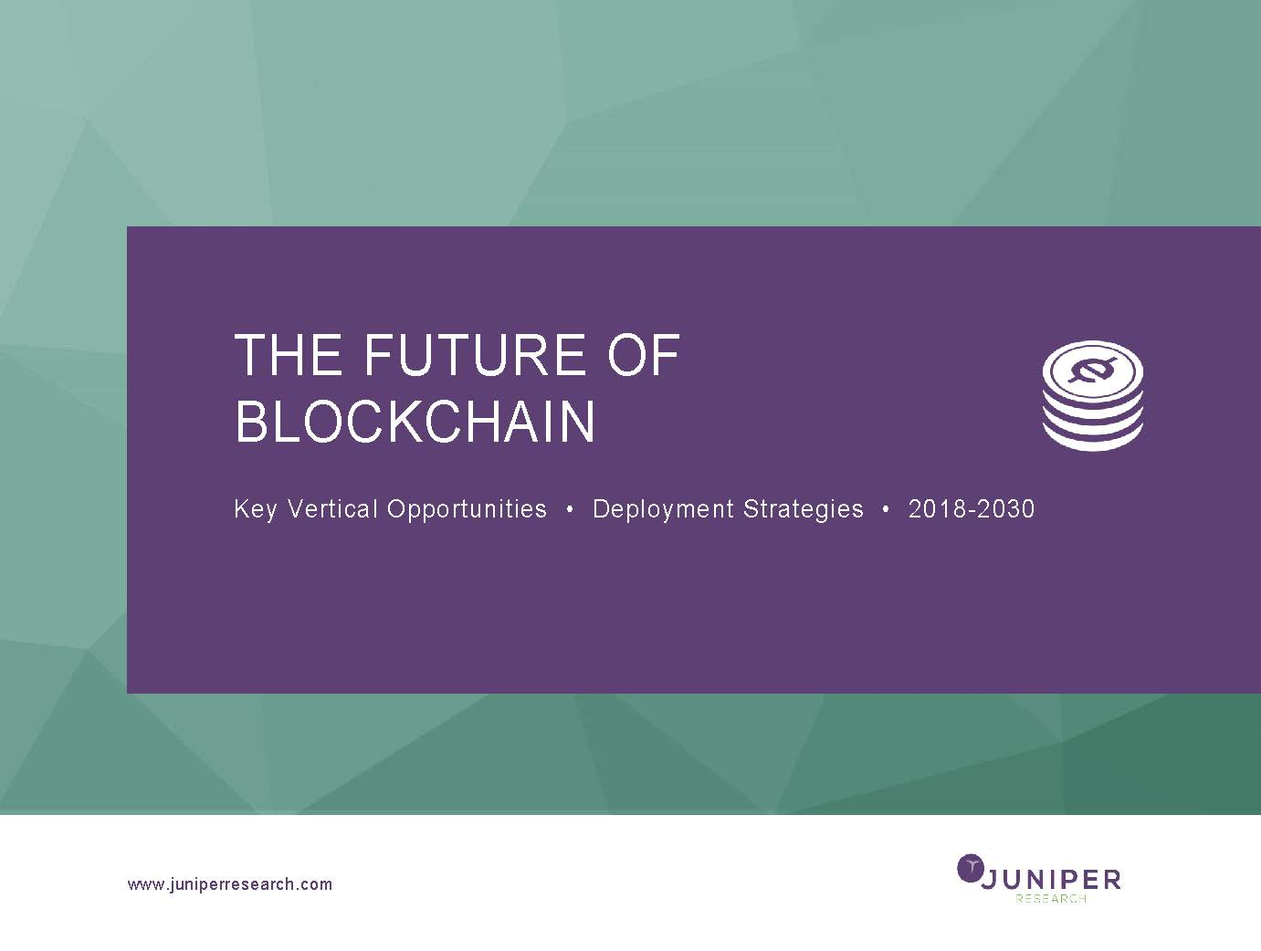 The Future of Blockchain: Executive Summary & Core Findings 2018-2030