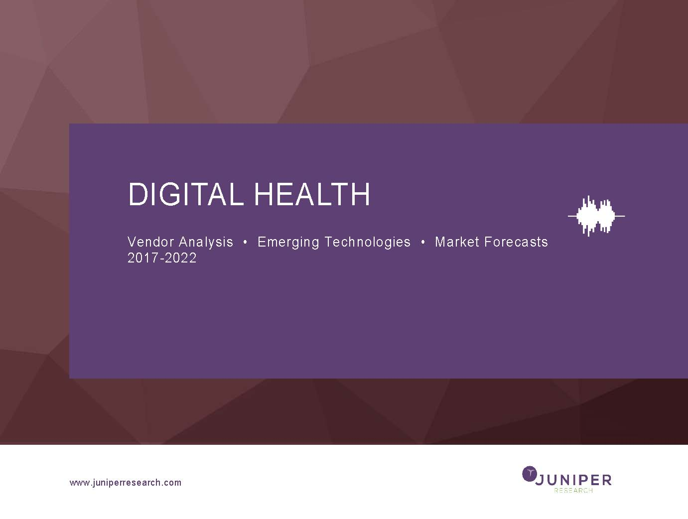 Digital Health: Deep Dive Strategy & Competition  2017-2022