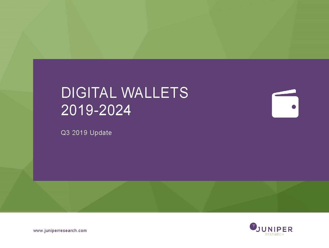 Digital Wallets - Q3 2019