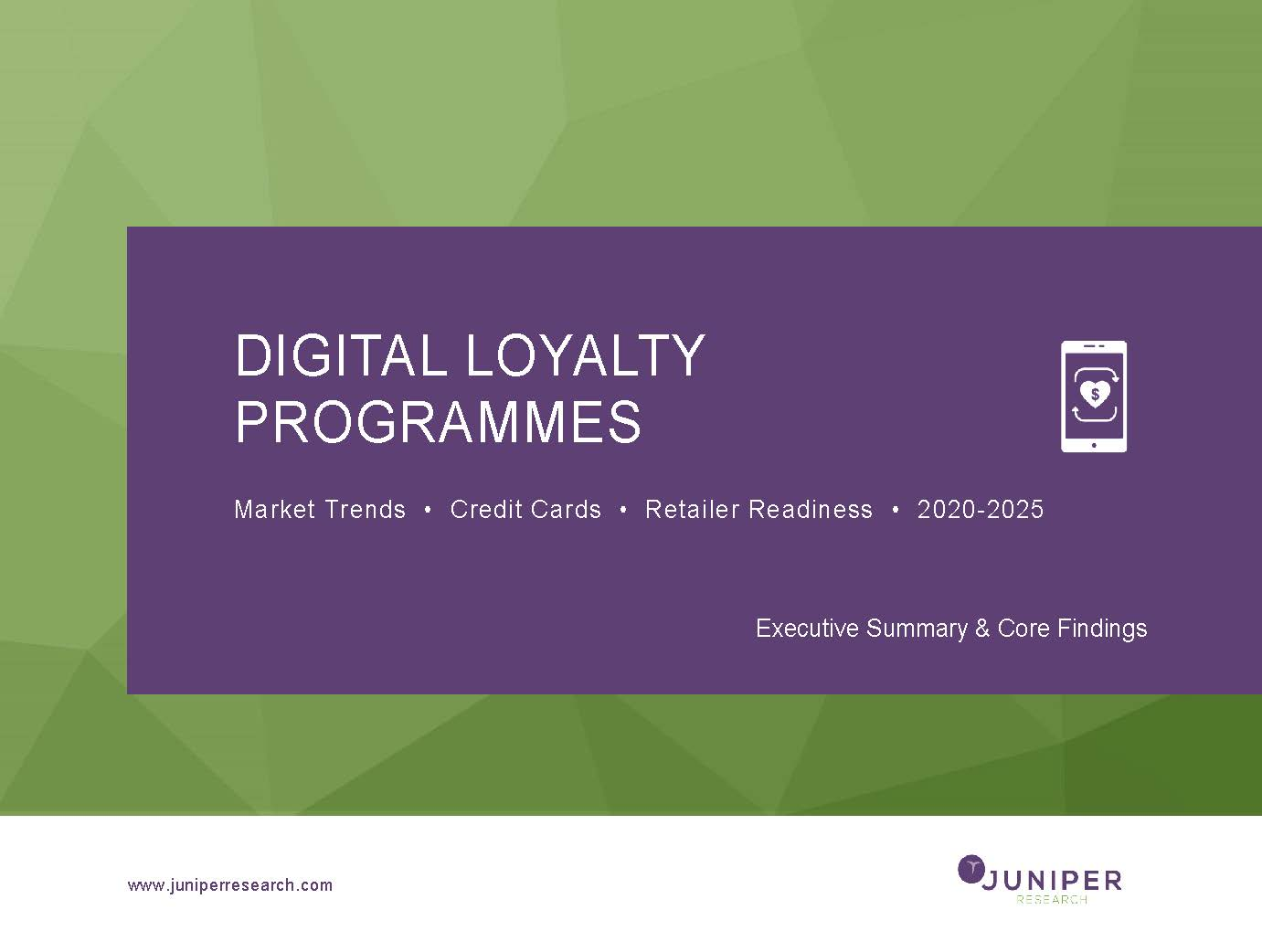 Digital Loyalty Programmes - Deep Dive Data & Forecasting - 2020-2025