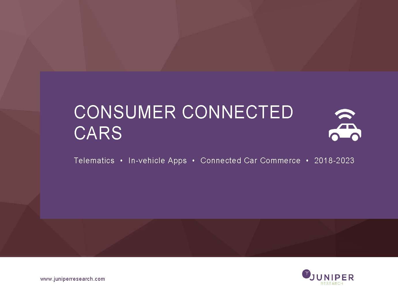 Consumer Connected Cars: Telematics, In-Vehicle Apps & Connected Car Commerce 2018-2023