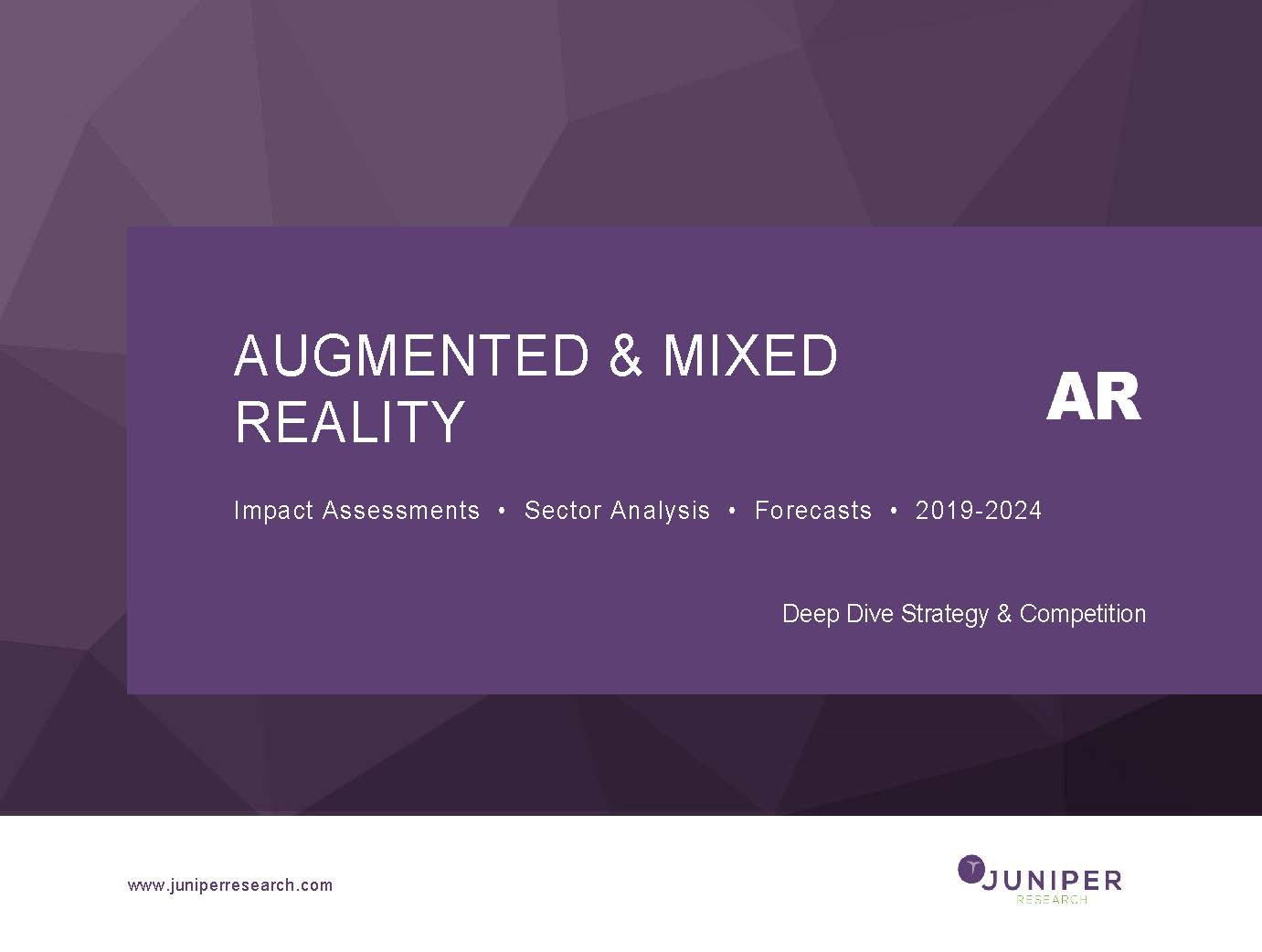 Augmented & Mixed Reality - Deep Dive Strategy & Competition 2019-2024