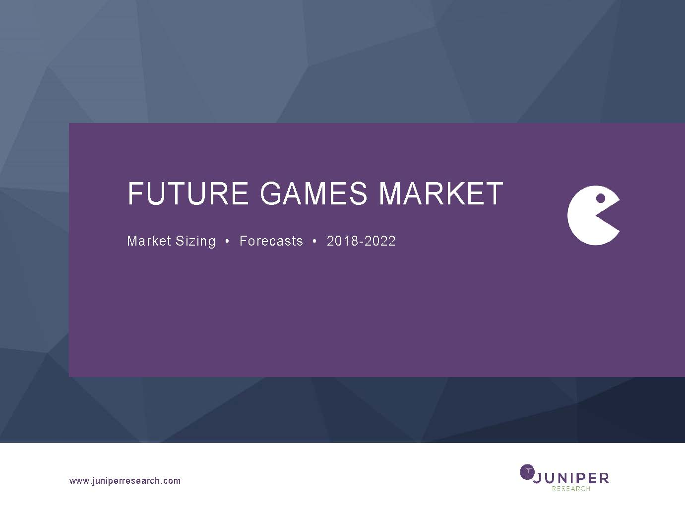 Future Games Market: Market Sizing & Forecasts 2018-2022 Full Research Suite