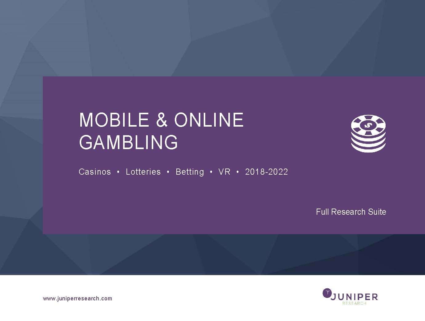 Mobile & Online Gambling: Casinos, Lotteries, Betting & VR 2018-2022