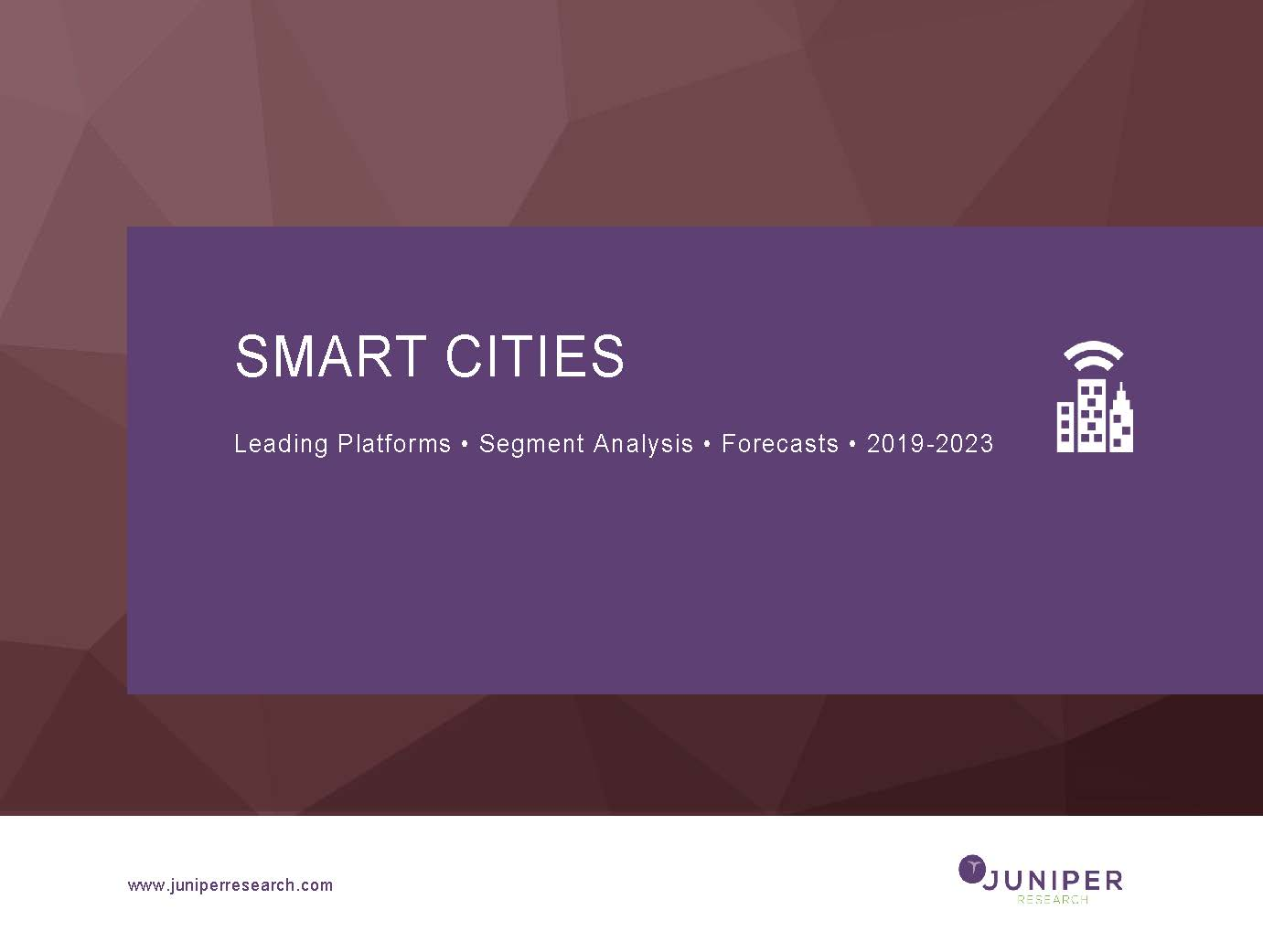 Smart Cities: Leading Platforms, Segment Analysis & Forecasts 2019-2023