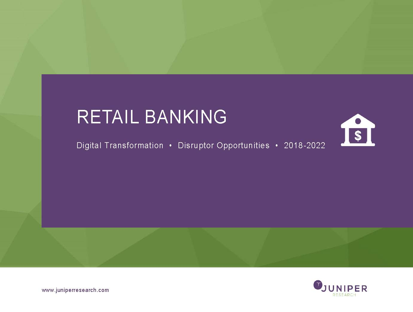 Retail Banking - Deep Dive Strategy & Competition 2018-2022