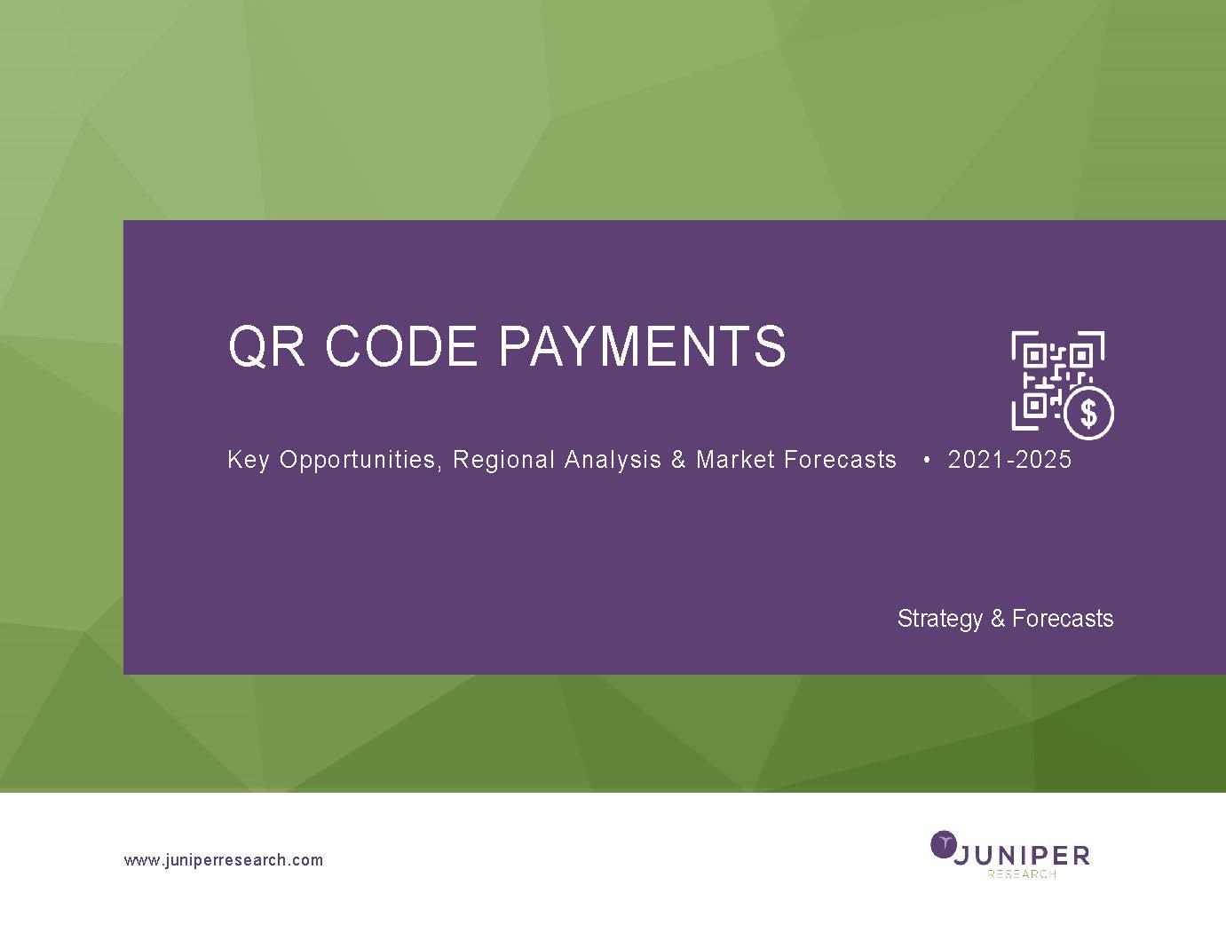 QR Code Payments: Key Opportunities, Regional Analysis & Market Forecasts 2021-2025