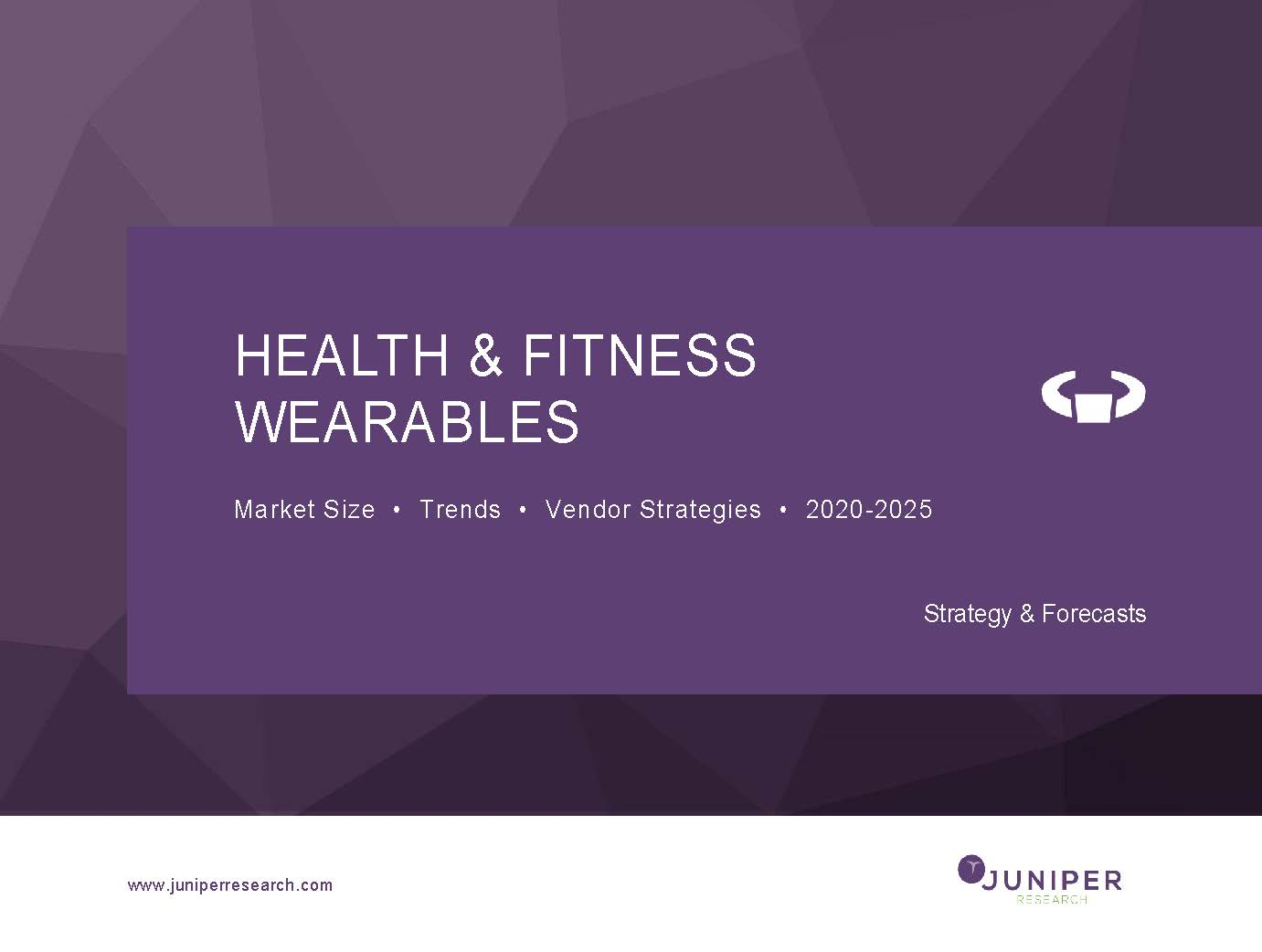 Health & Fitness Wearables: Market Size, Trends & Vendor Strategies 2020-2025