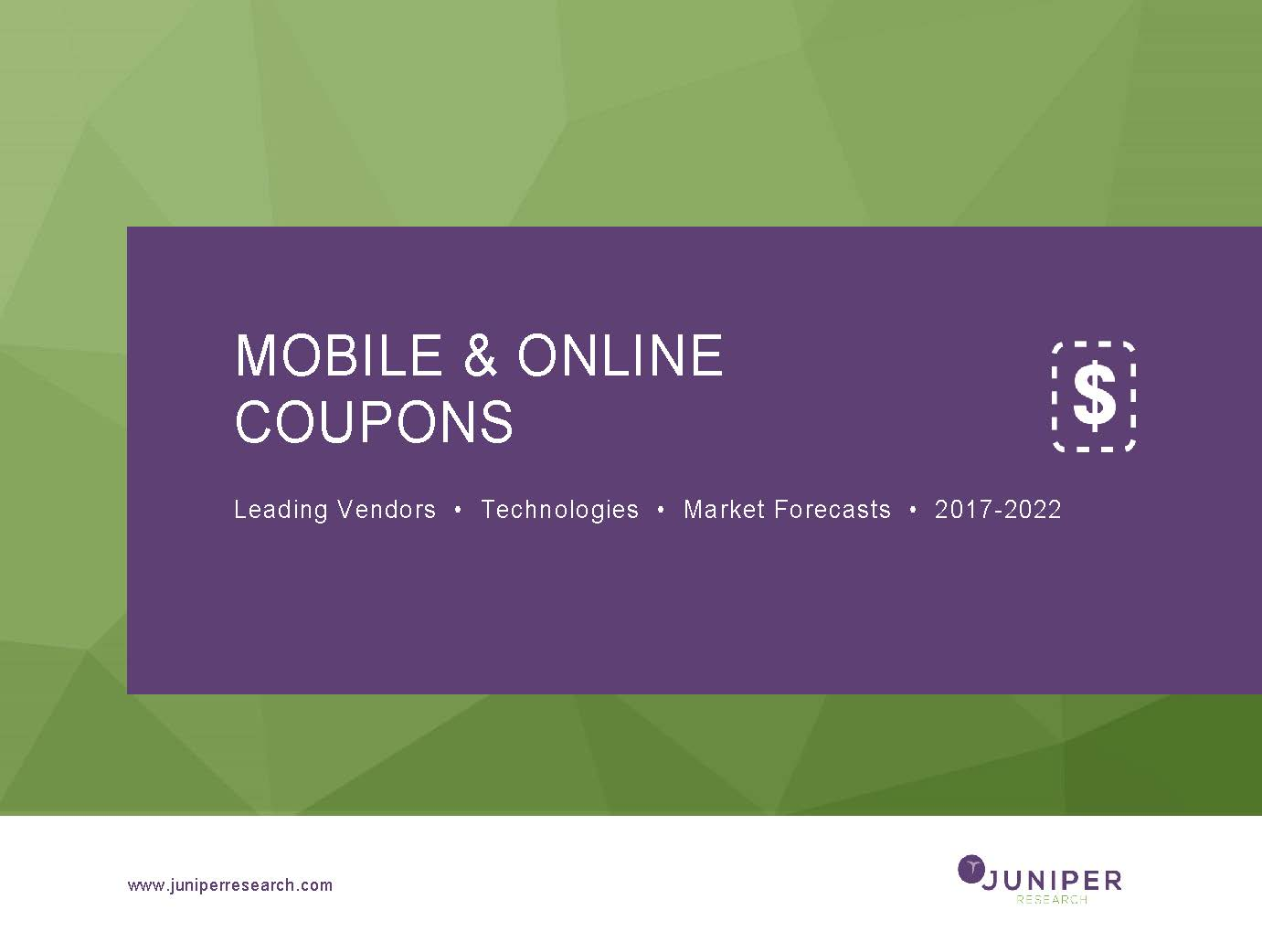 Mobile & Online Coupons - Deep Dive Data & Forecasting 2017-2022