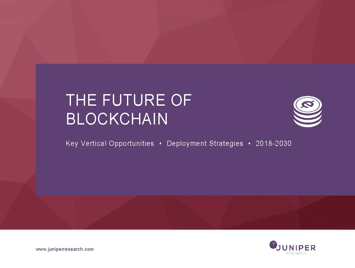 The Future of Blockchain - Deep Dive Strategy & Competition 2018-2030