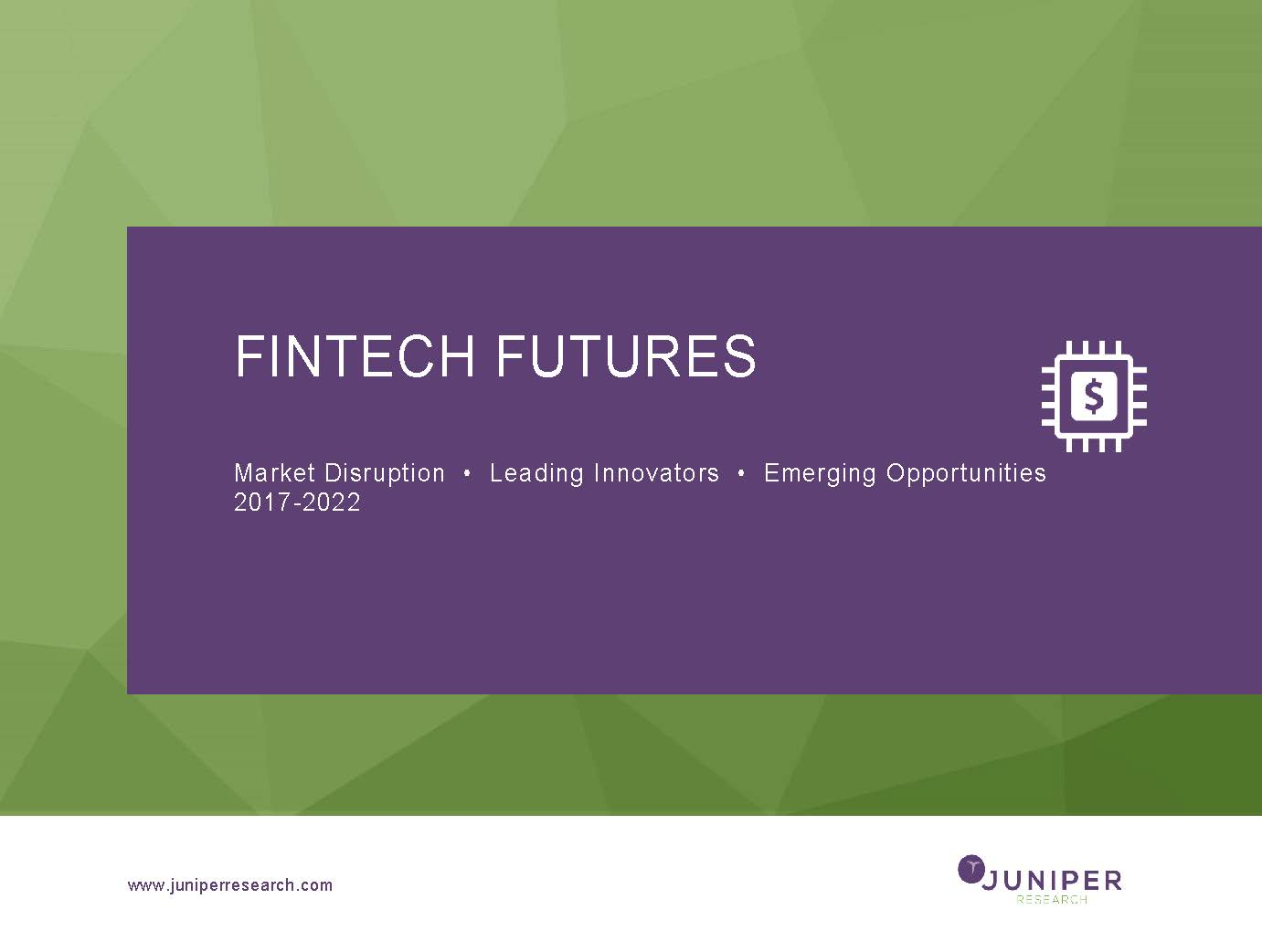 Fintech Futures - Deep Dive Data & Forecasting 2017-2022