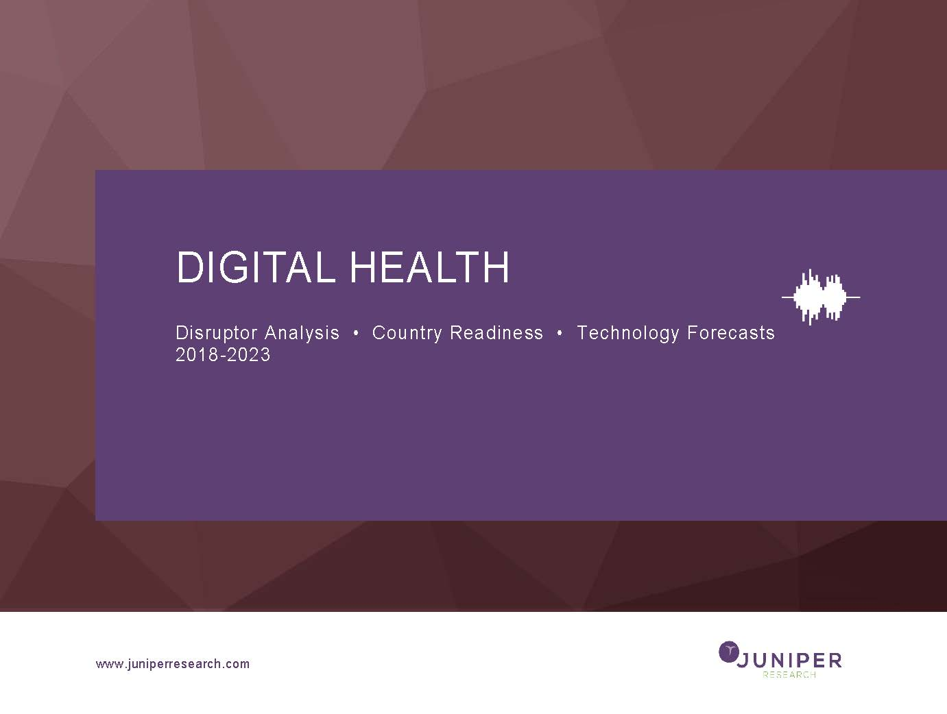 Digital Health: Disruptor Analysis, Country Readiness & Technology Forecasts 2018-2023