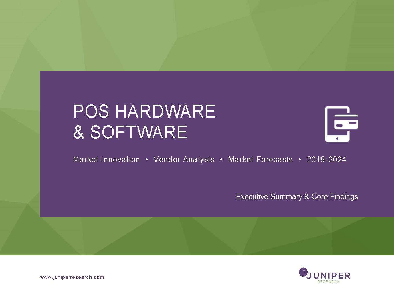 POS Hardware & Software - Executive Summary & Key Findings 2019-2024