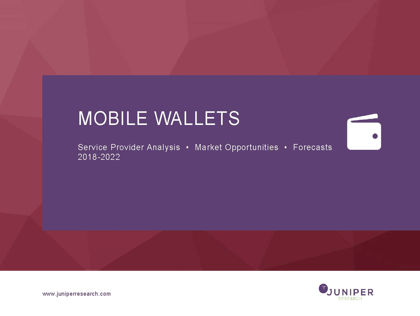 Mobile Wallets - Deep Dive Strategy & Competition 2018-2022