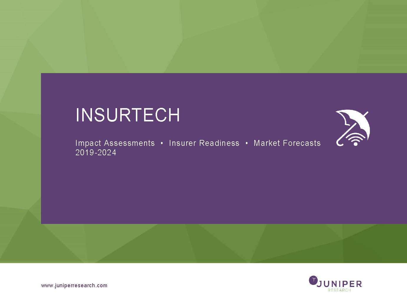 Insurtech: Impact Assessments, Insurer Readiness & Market Forecasts 2019-2024