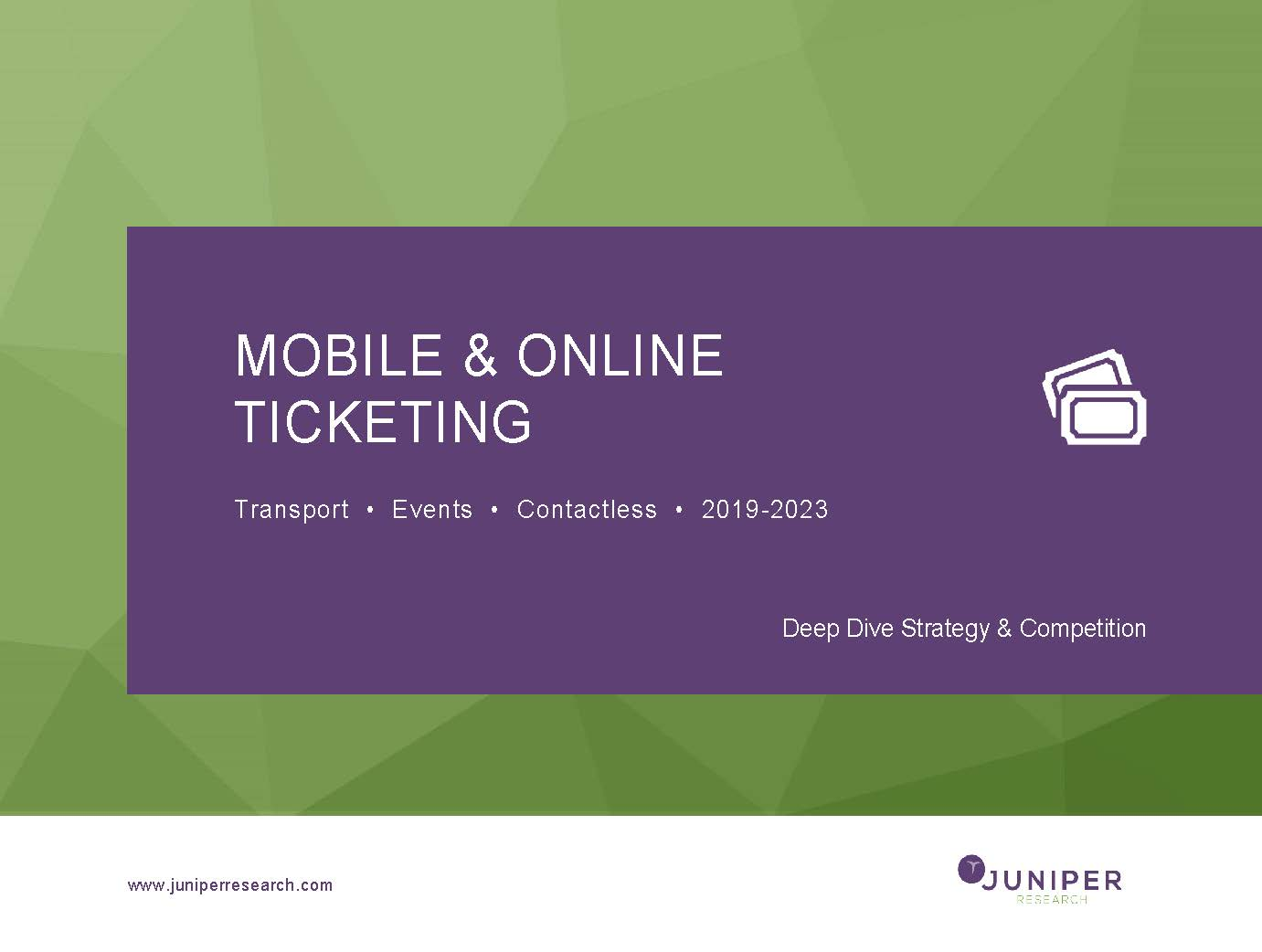 Mobile & Online Ticketing: Deep Dive Strategy & Competition 2019-2023