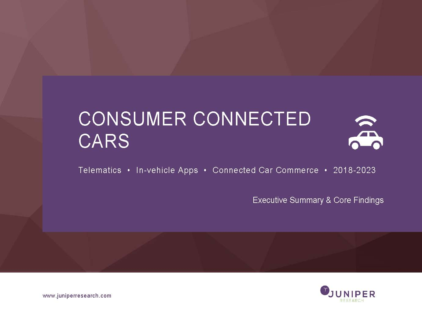 Consumer Connected Cars: Executive Summary 2018-2023