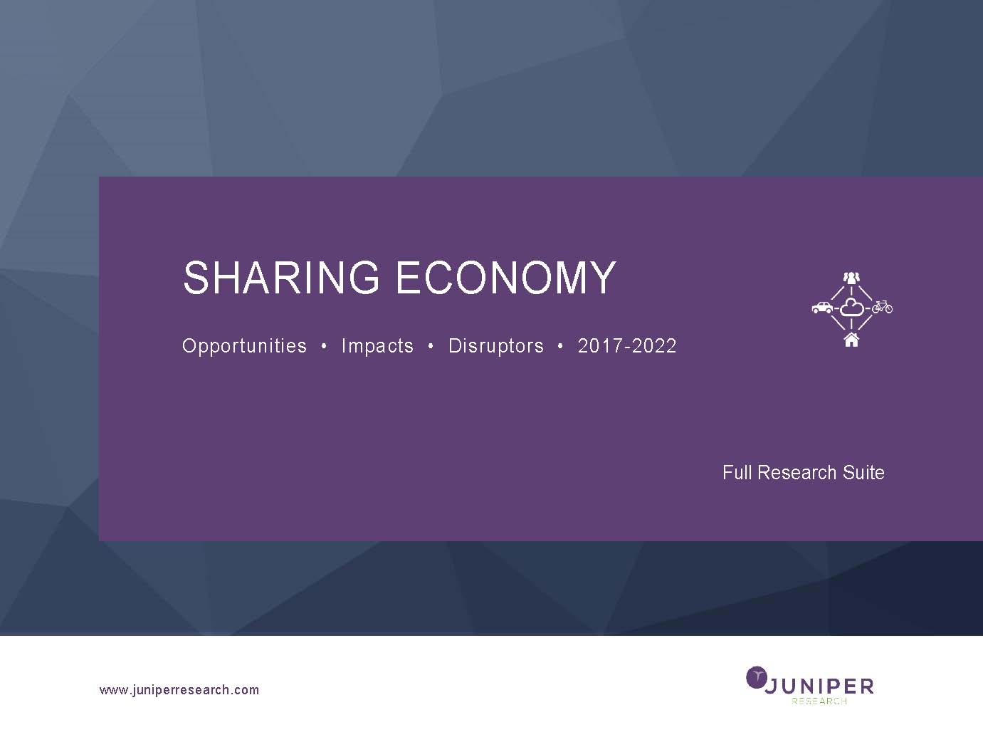Sharing Economy: Opportunities, Impacts & Disruptors 2017-2022
