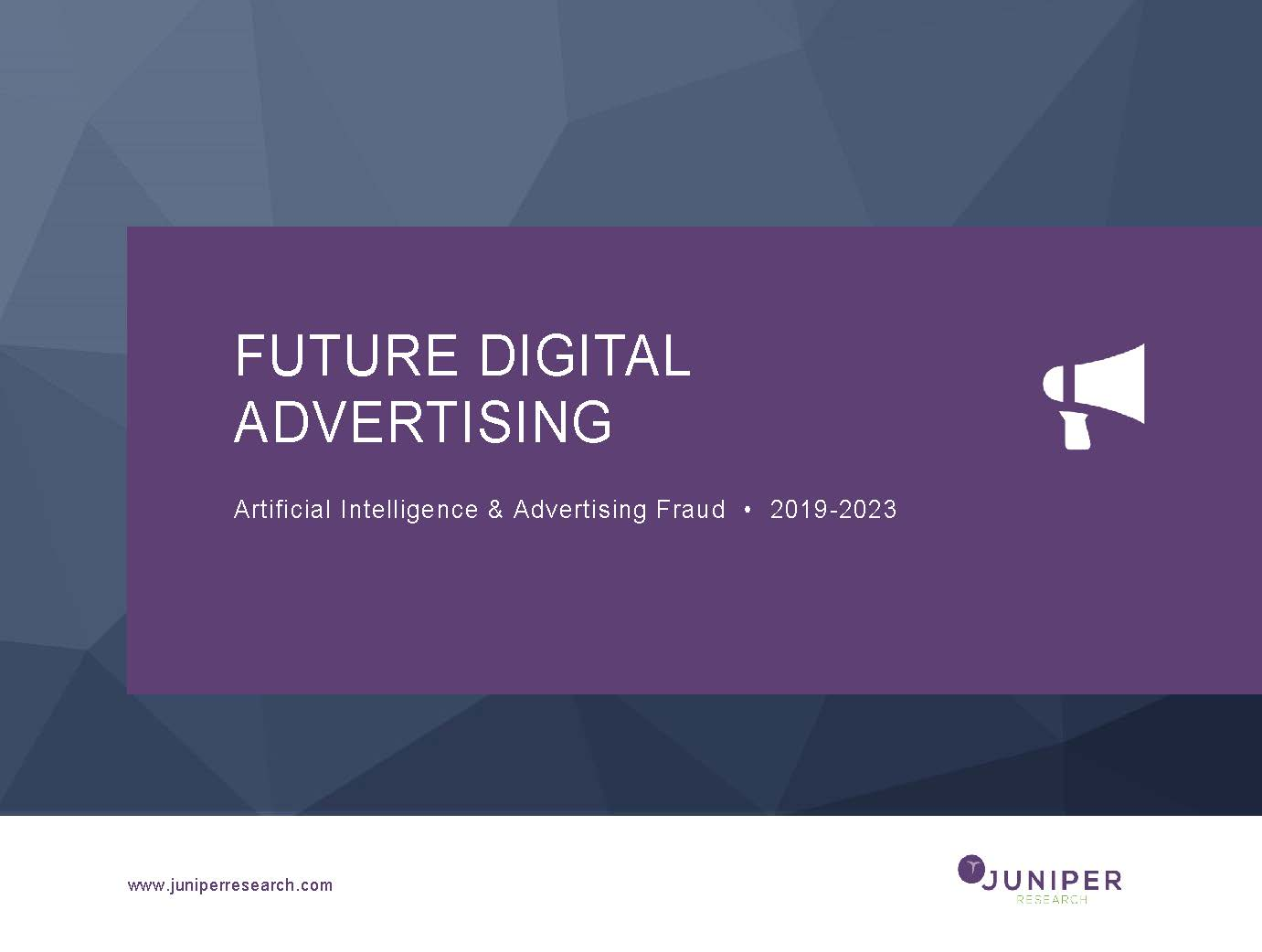 Future Digital Advertising: Artificial Intelligence & Advertising Fraud 2019-2023