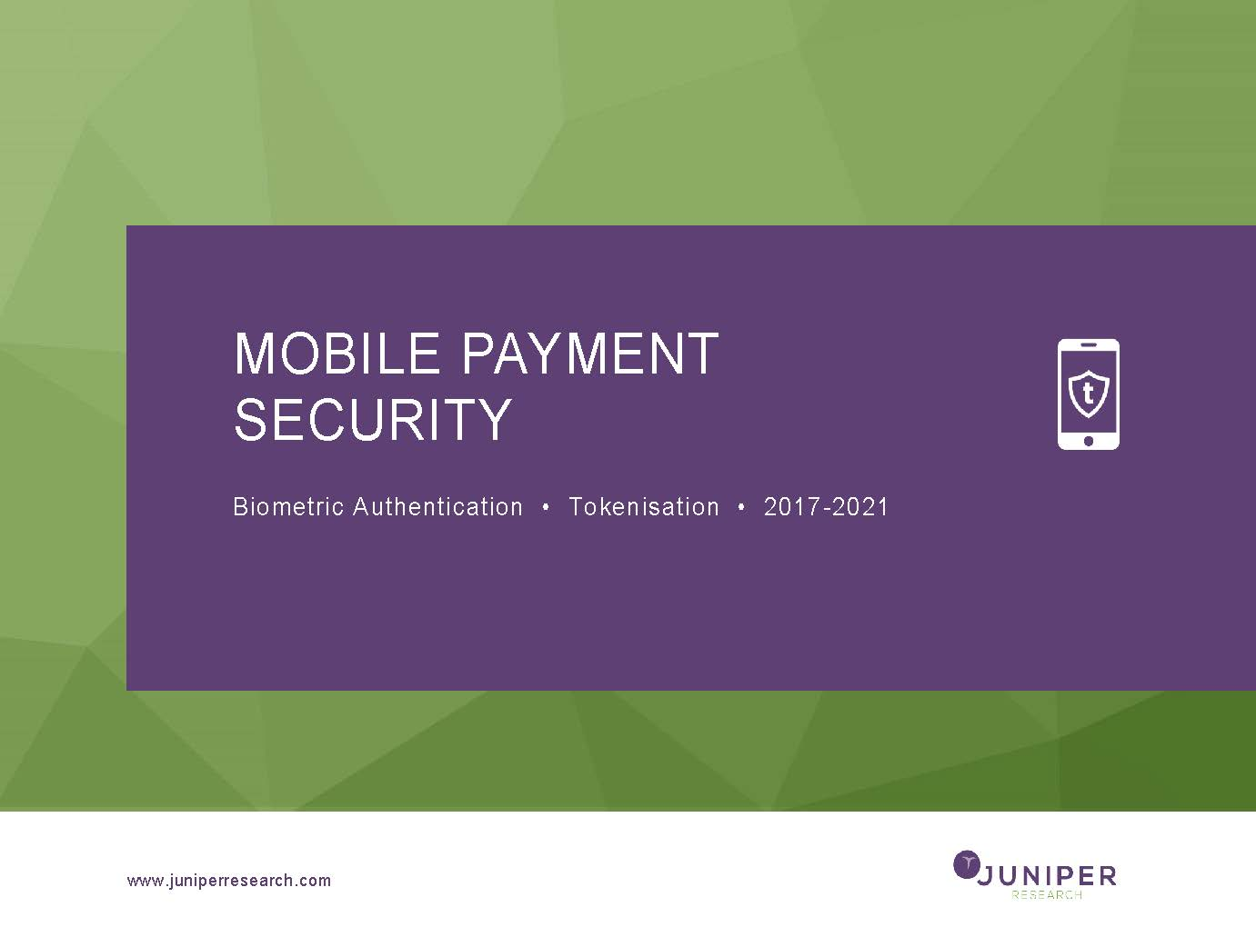 Mobile Payment Security - Deep Dive Strategy & Competition 2017-2021