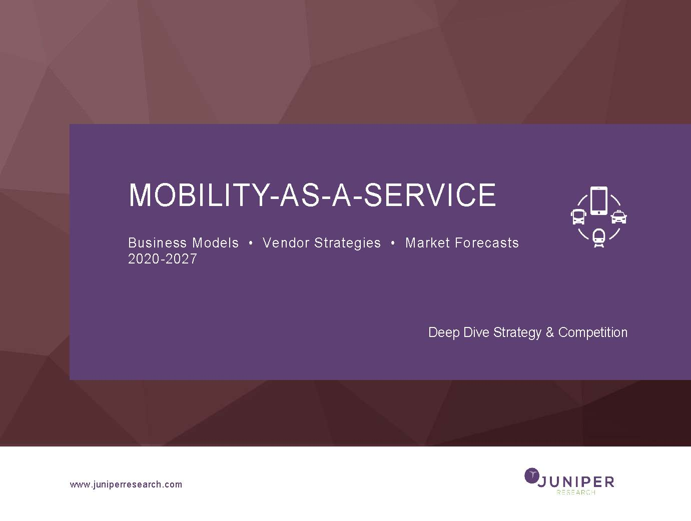Mobility-as-a-Service Deep Dive Strategy & Competition - 2020-2027