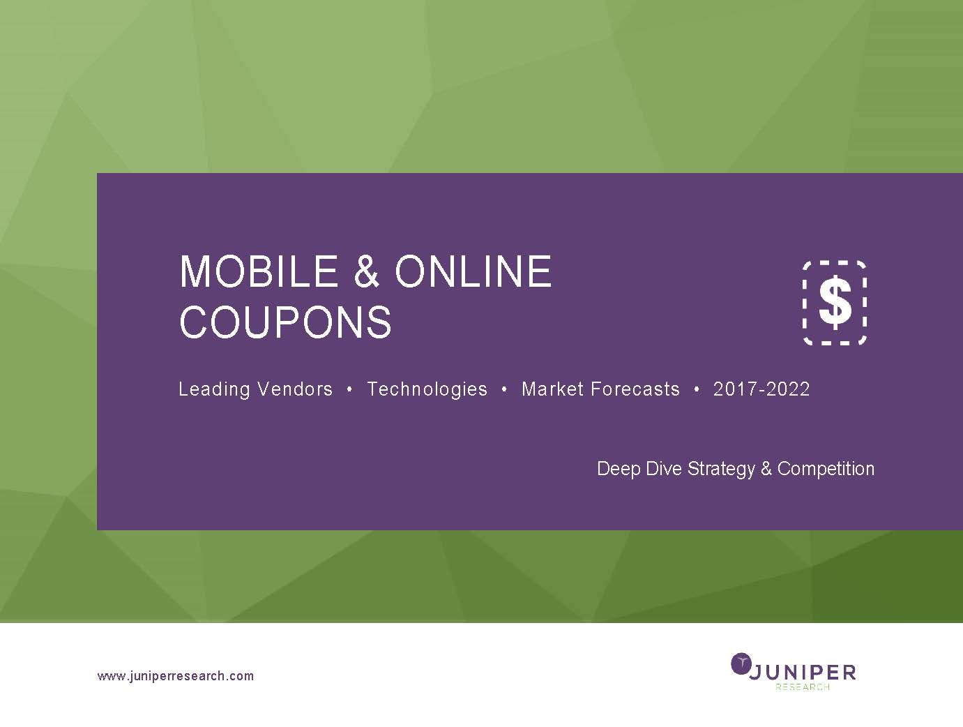 Mobile & Online Coupons - Deep Dive Strategy & Competition 2017-2022
