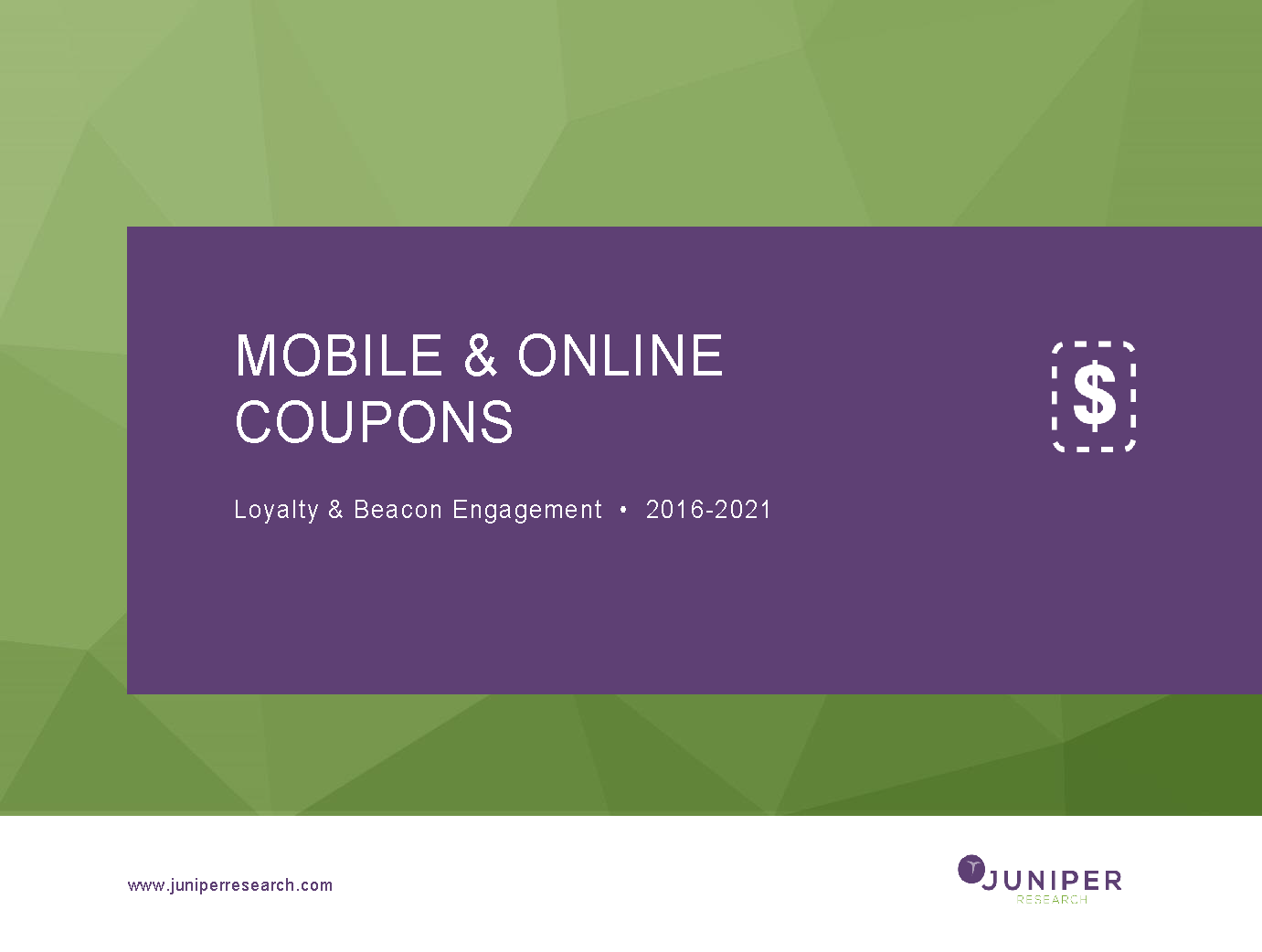 Mobile & Online Coupons - Deep Dive Strategy & Competition 2016 - 2021