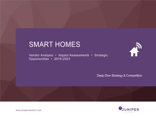 Smart Homes: Vendor Analysis, Impact Assessments & Strategic Opportunities 2018-2023